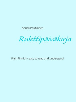 cover image of Rulettipäiväkirja, in Plain and Simple Finnish