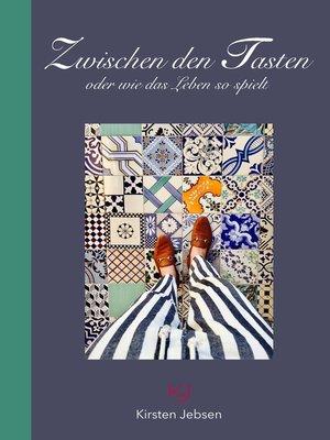 cover image of Zwischen den Tasten