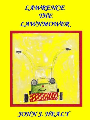 cover image of Lawrence the Lawnmower