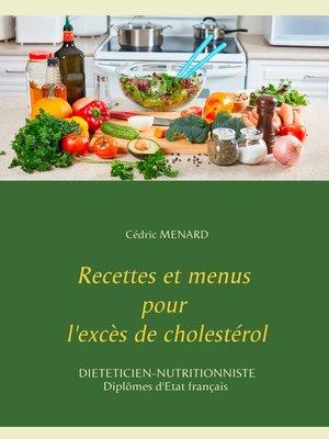 cover image of Recettes et menus pour l'excès de cholestérol