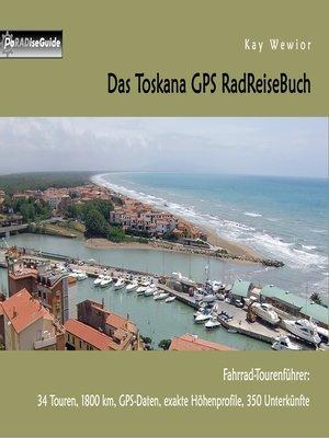 cover image of Das Toskana GPS RadReiseBuch