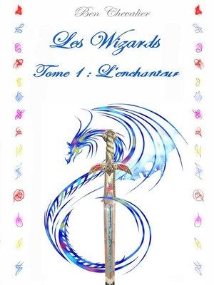 cover image of tome 1: l'enchanteur