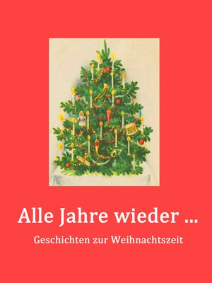 cover image of Alle Jahre wieder ...