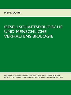 cover image of Gesellschaftspolitische und menschliche Verhaltens Biologie