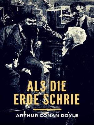 cover image of Als die Erde schrie
