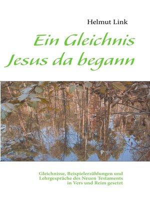 cover image of Ein Gleichnis Jesus da begann