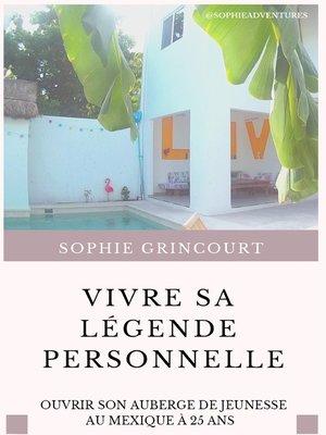 cover image of Vivre sa Légende Personnelle
