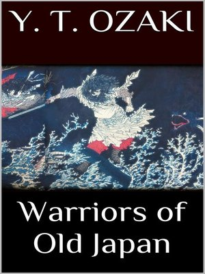 cover image of Warriors of Old Japan