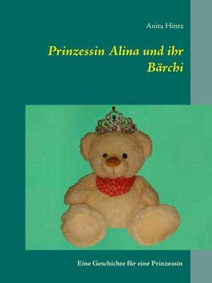 cover image of Prinzessin Alina und ihr Bärchi