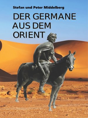 cover image of Der Germane aus dem Orient