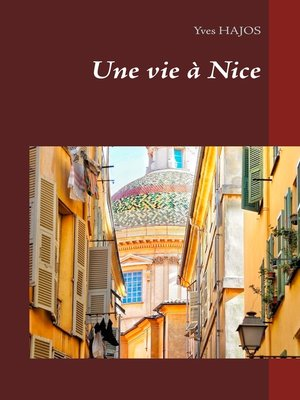 cover image of Une vie à Nice