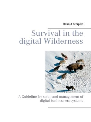 cover image of Survival in the digital Wilderness