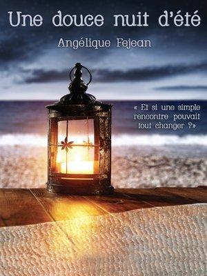 cover image of Une douce nuit d'été