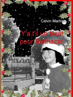 cover image of Y'a t'il un Noël pour Balthazar
