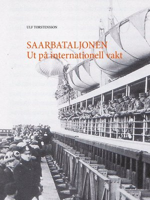 cover image of Saarbataljonen Ut på internationell vakt