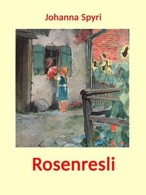 cover image of Rosenresli