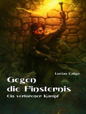 cover image of Gegen die Finsternis