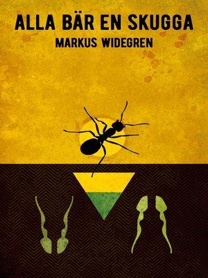 cover image of Alla bär en skugga