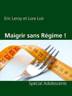 cover image of Maigrir sans Régime !