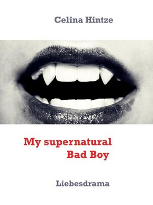 cover image of My supernatural Bad Boy