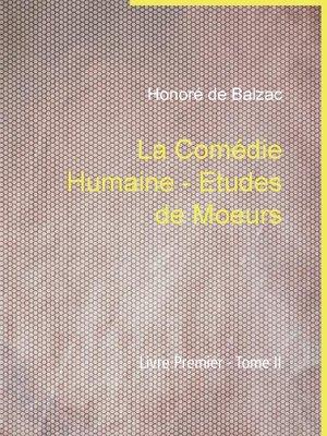 cover image of La Comédie Humaine--Etudes de Moeurs