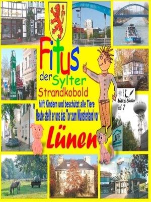 cover image of Fitus, der Sylter Strandkobold--Heute stellt er uns das Tor zum Münsterland vor--Lünen