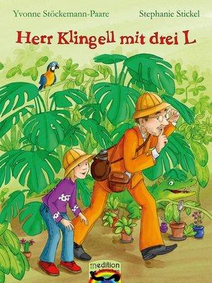 cover image of Herr Klingell mit drei L