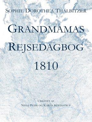 cover image of Grandmamas Rejsedagbog 1810