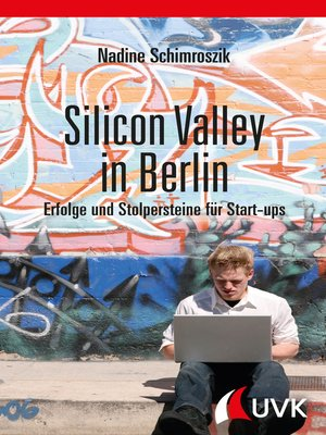 cover image of Silicon Valley in Berlin