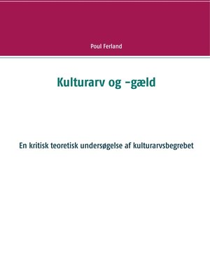 cover image of Kulturarv og -gæld
