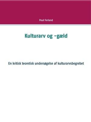 cover image of Kulturarv og -gæld