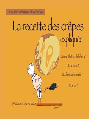 cover image of La recette des crêpes expliquée