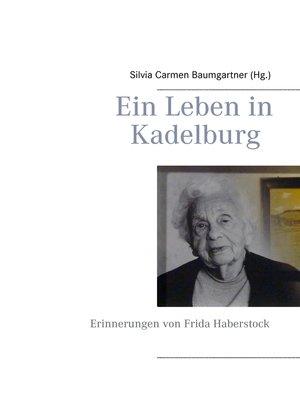 cover image of Ein Leben in Kadelburg