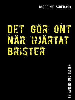 cover image of Det gör ont när hjärtat brister