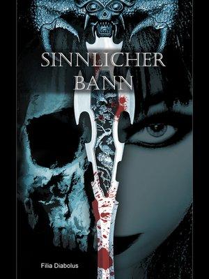 cover image of Sinnlicher Bann
