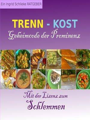 cover image of Trennkost Geheimcode der Prominenz