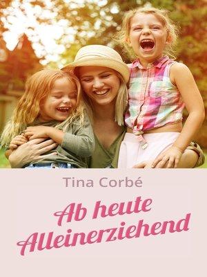 cover image of Ab heute Alleinerziehend