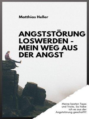 cover image of Angststörung loswerden--Mein Weg aus der Angst