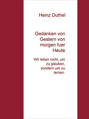 cover image of Gedanken von Gestern von morgen fuer Heute