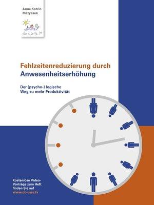 cover image of Fehlzeitenreduzierung durch Anwesenheitserhöhung