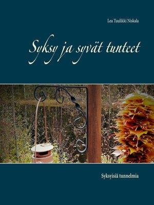 cover image of Syksy ja syvät tunteet