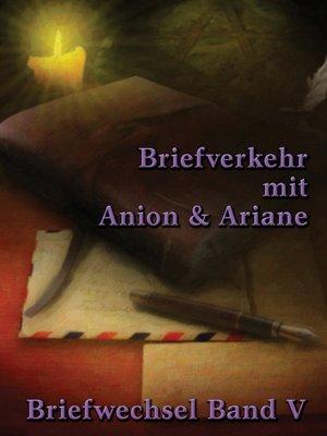 cover image of Briefverkehr mit Anion und Ariane