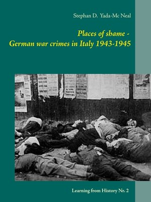 cover image of Places of shame--German war crimes in Italy 1943-1945