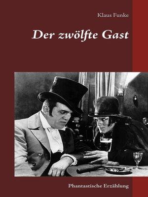 cover image of Der zwölfte Gast