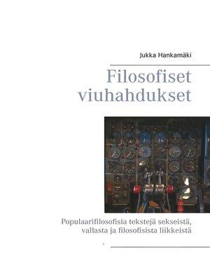 cover image of Filosofiset viuhahdukset