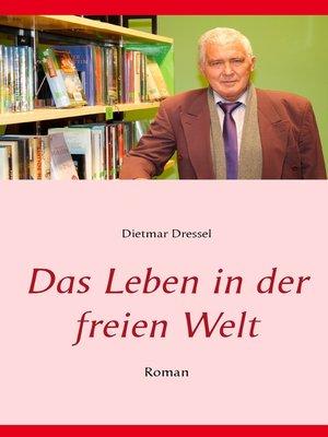 cover image of Das Leben in der freien Welt