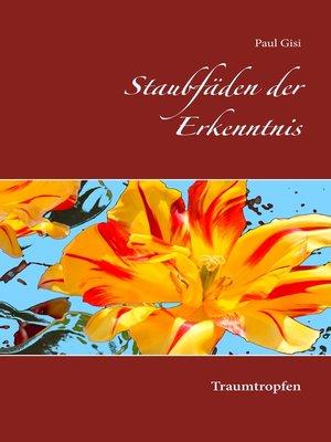 cover image of Staubfäden der Erkenntnis