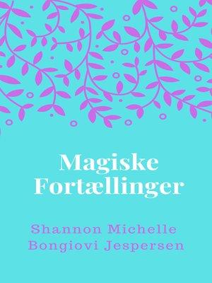 cover image of Magiske Fortællinger