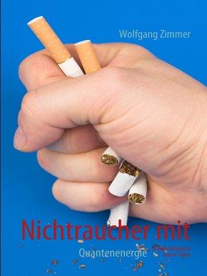 cover image of Nichtraucher mit Quantenenergie