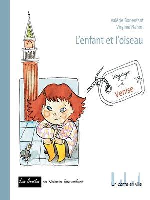 cover image of L'enfant et l'oiseau